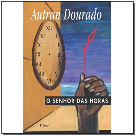 SENHOR DAS HORAS, O