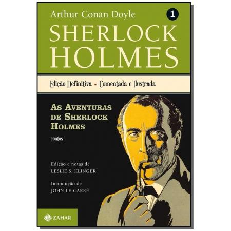 Sherlock Holmes ? Edição Definitiva Comentada - Vol.1: as Aventuras de Sherlock Holmes