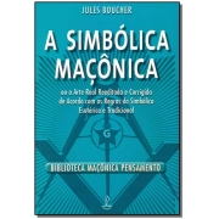Simbólica Maçonica, A