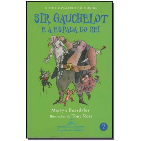 Sir Gauchelot e a Espada do Rei
