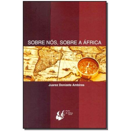 Sobre Nós, Sobre a África
