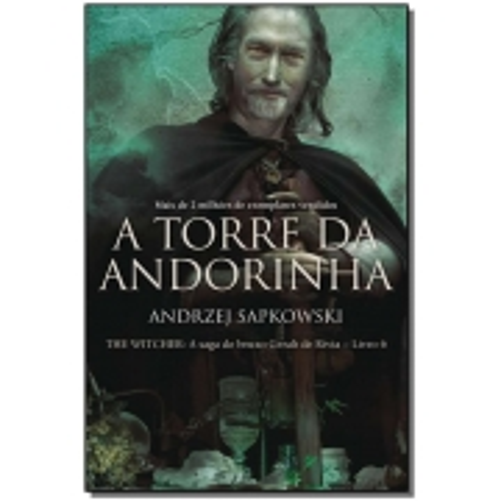The Witcher - A Torre da Andorinha - Vol. 06 - (A Saga do Bruxo Geralt de Rívia)