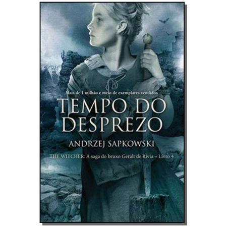 The Witcher - Tempo do Desprezo - Vol. 4 - (A Saga do Bruxo Geralt de Rívia)