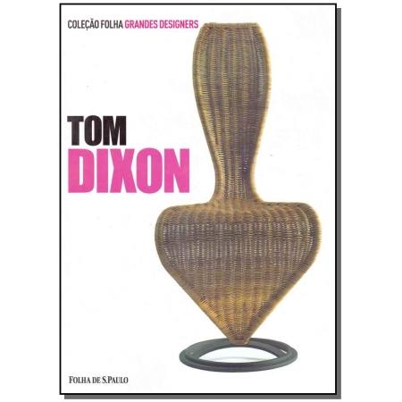 Tom Dixon - Grandes Designers - Vol.12