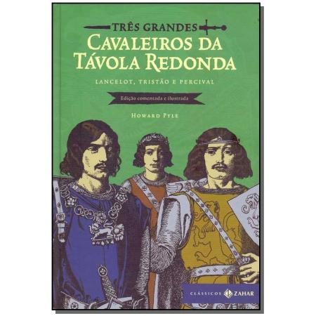 Três Grandes Cavaleiros da Távola Redonda