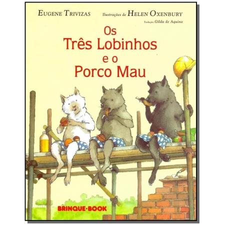 Três Lobinhos e o Porco Mau, Os
