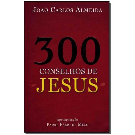 Trezentos Conselhos de Jesus