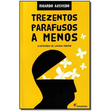 Trezentos Parafusos a Menos - 02Ed.