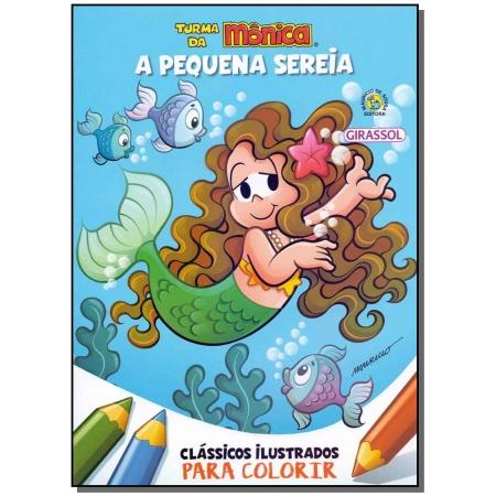 Turma da Mônica - Clássicos Ilustrados Para Colorir - A Pequena Sereia