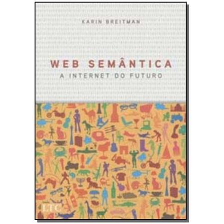 Web Semantica - a Internet Do Futuro            01