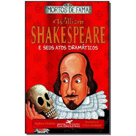 William Shakespeare e Seus Atos Dramaticos