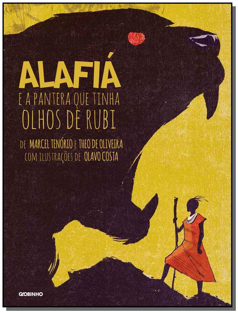Alafiá e a Pantera Que Tinha Olhos de Rubi