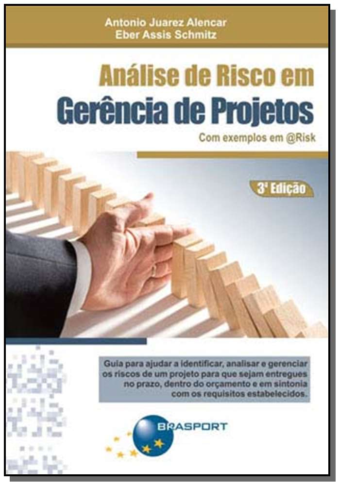 Análise de risco em gerência de projetos - 03Ed/12