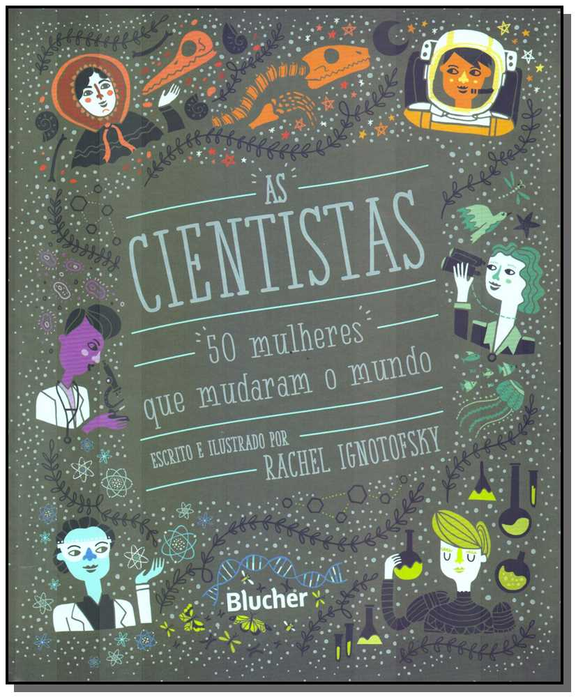 As cientistas