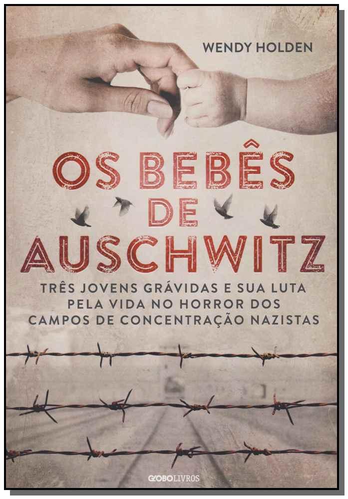 Bebês de Auschwitz, Os