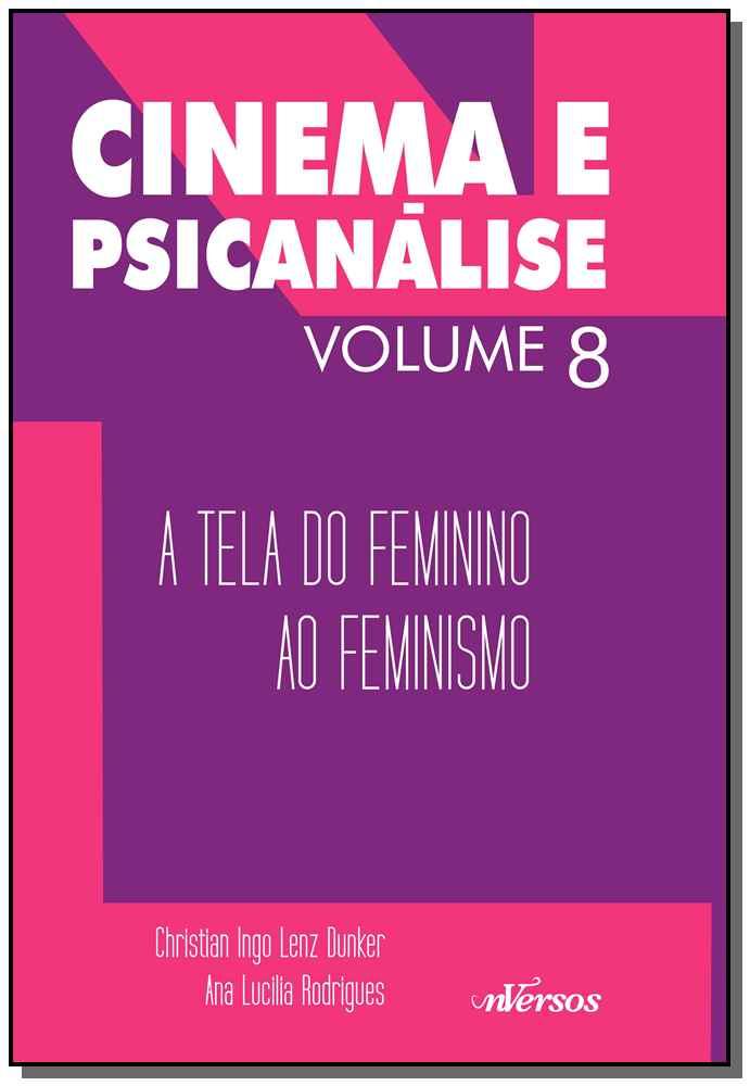 Cinema e Psicanálise - Volume 8