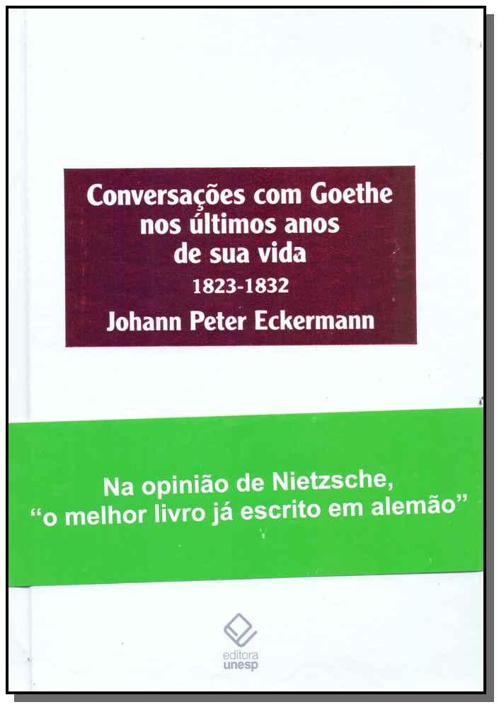 Conversações Com Goethe nos Ultimos Anos de Sua Vida 1823-1832