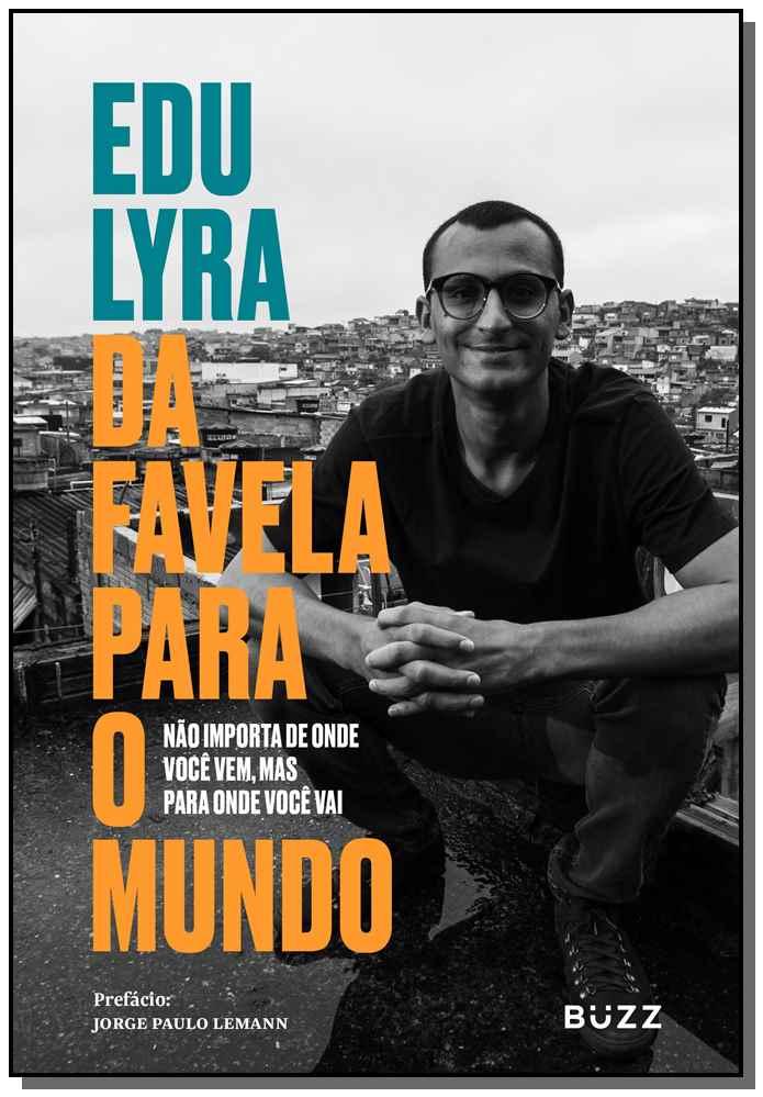 Da Favela Para o Mundo