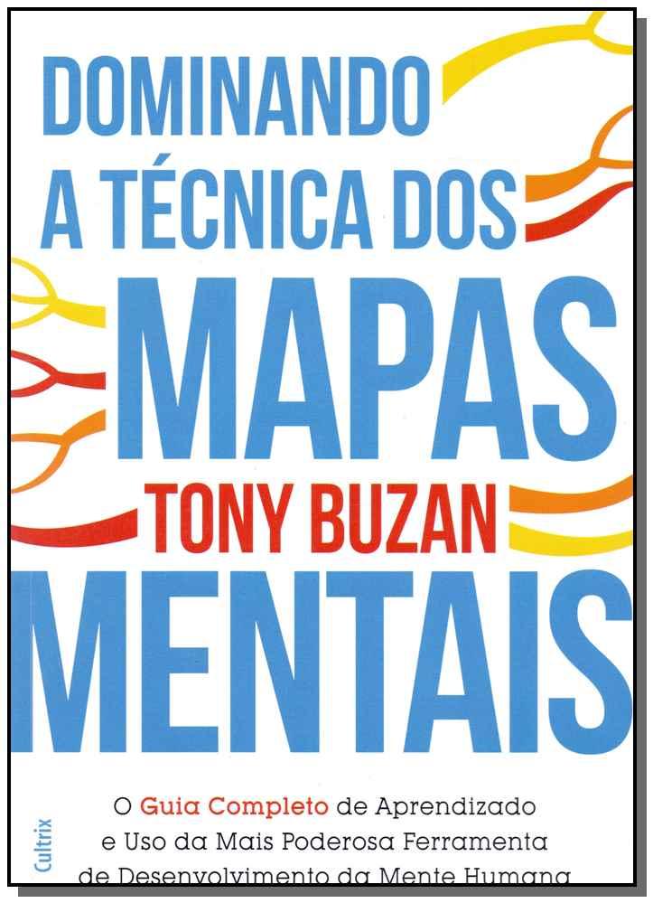Dominando a Técnica dos Mapas Mentais