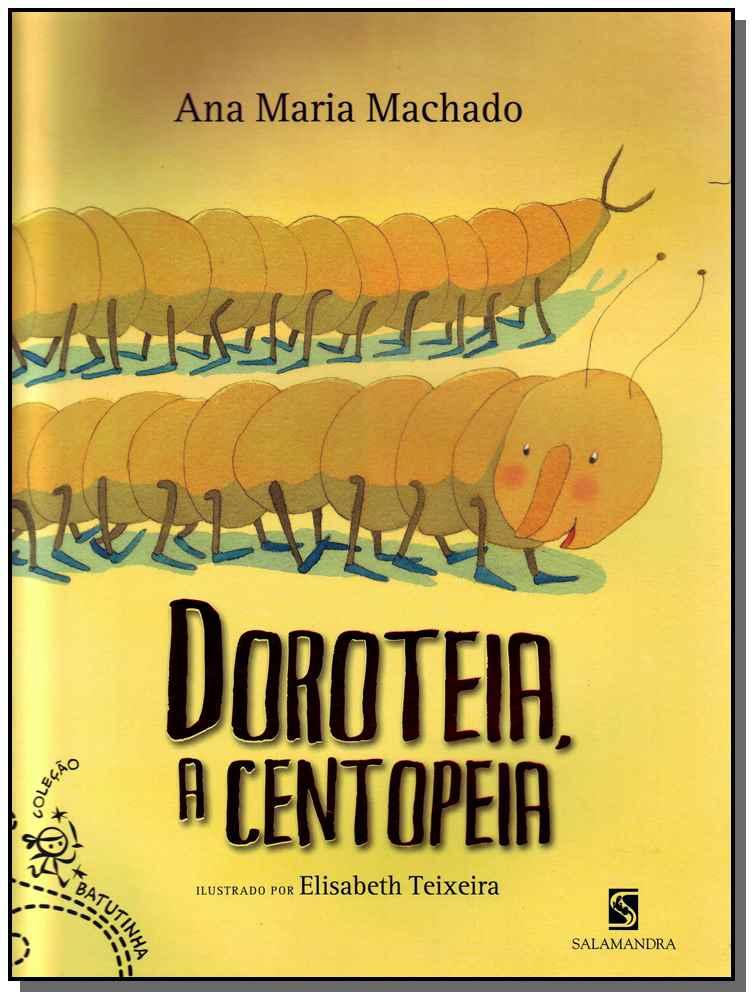Doroteia, a Centopeia