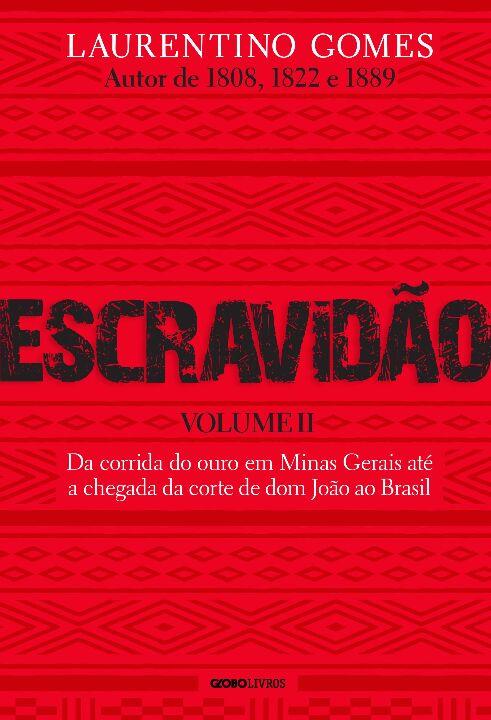 Escravidão - Vol. II