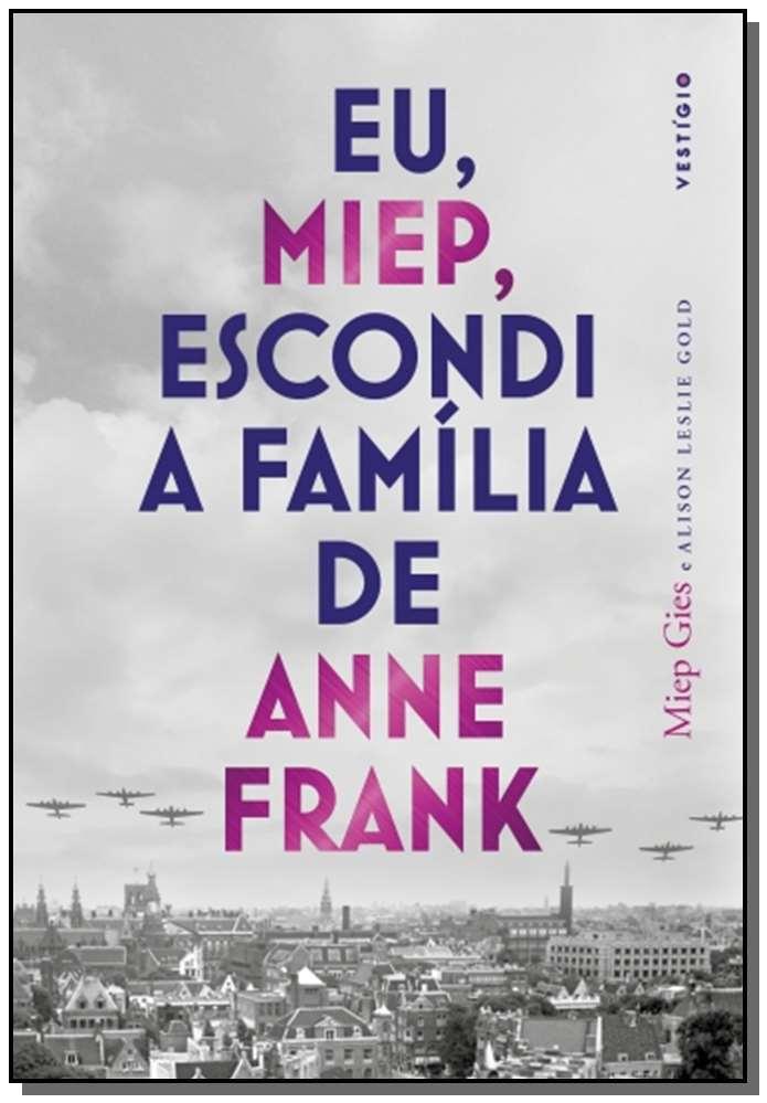 Eu, Miep, Escondi a Família de Anne Frank - 02Ed/20
