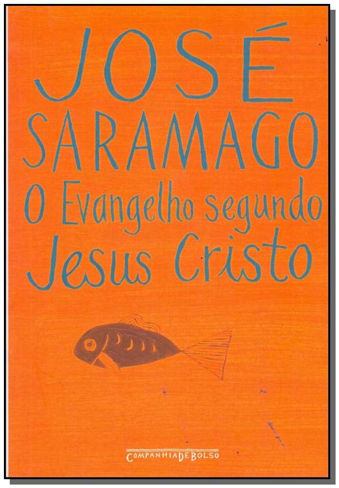 Evangelho Segundo Jesus Cristo - Bolso