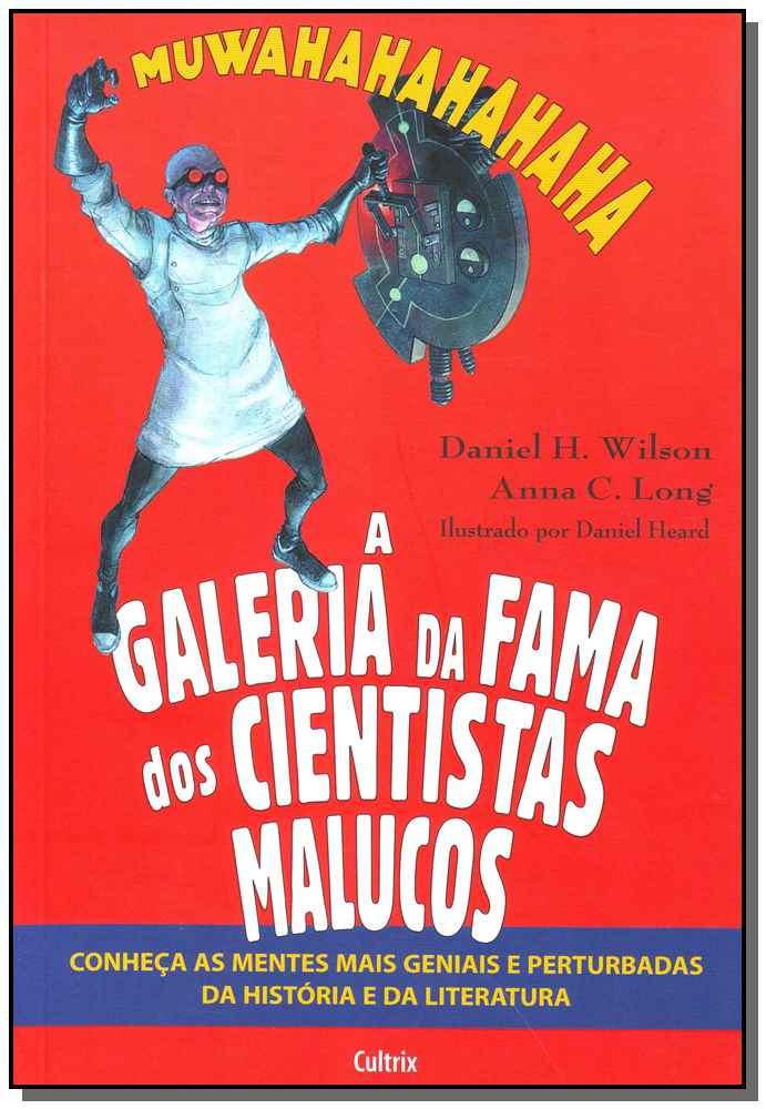 Galeria da Fama dos Cientistas Malucos, A