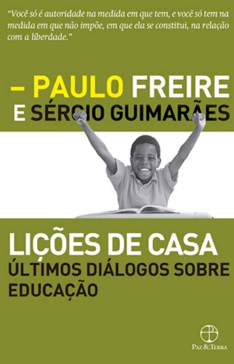 Lições de casa: últimos diálogos sobre educação