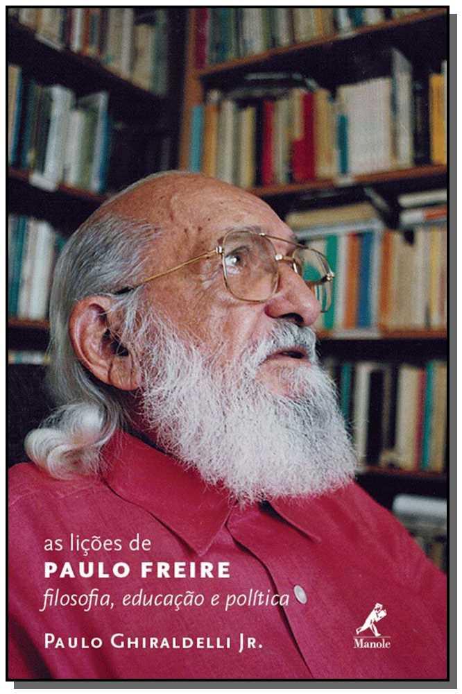Licoes De Paulo Freire, As