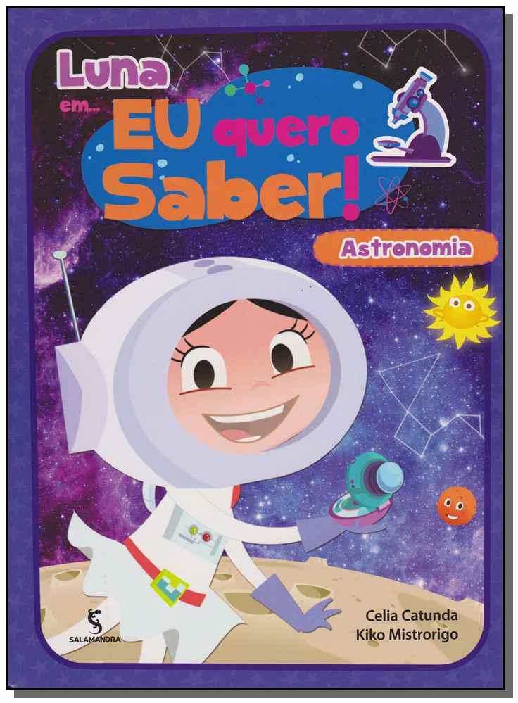 Luna Em... Eu Quero Saber: Astronomia