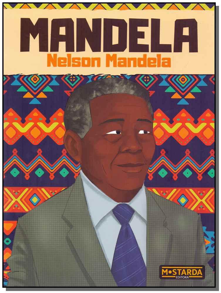 Mandela - Nelson Mandela