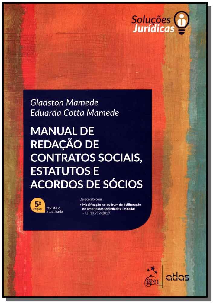 Manual de Redação de Contratos Sociais, Estatutos Acordos Sócios - 05ed/19