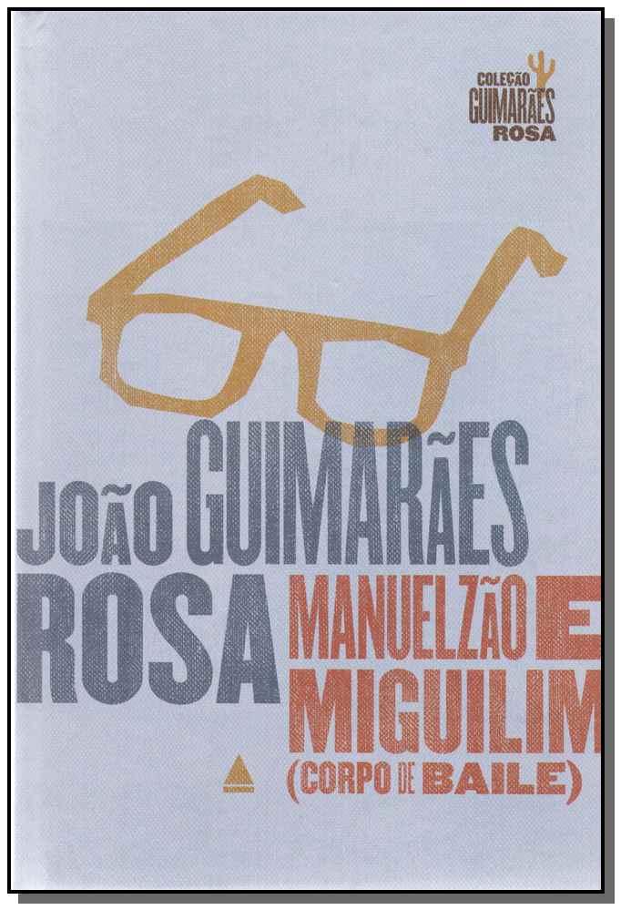 Manuelzão e Miguilim (Corpo de Baile)