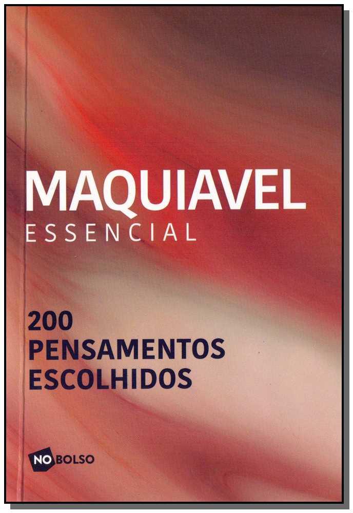 Maquiavel - Essencial -  Bolso