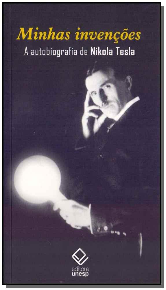 Minhas Invenções - A Autobiografia de Nikola Tesla