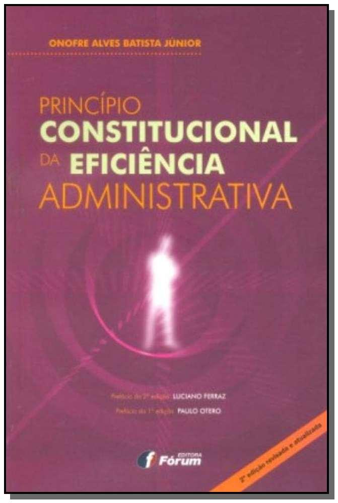 Principio Constitucional Da Eficiencia Administr.