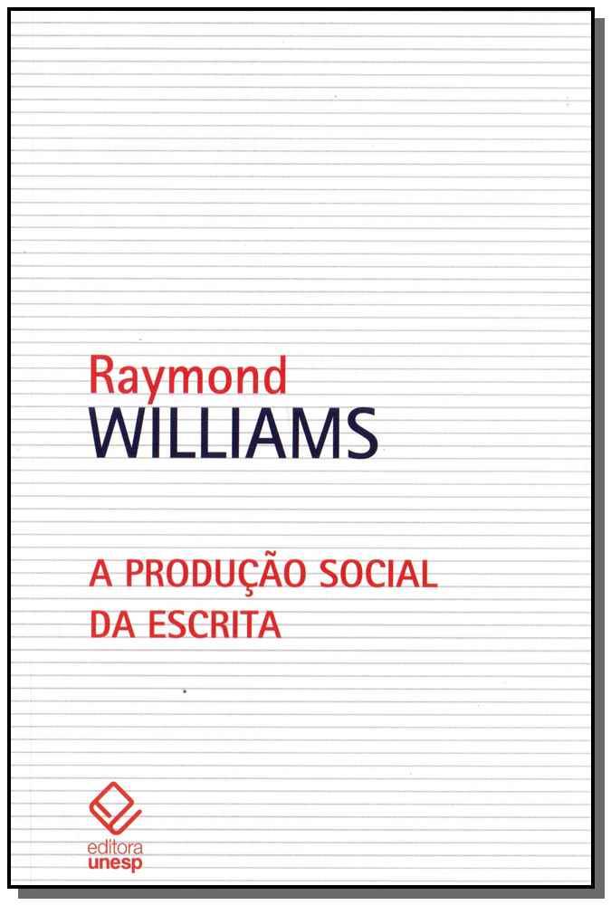 Produção Social da Escrita, A