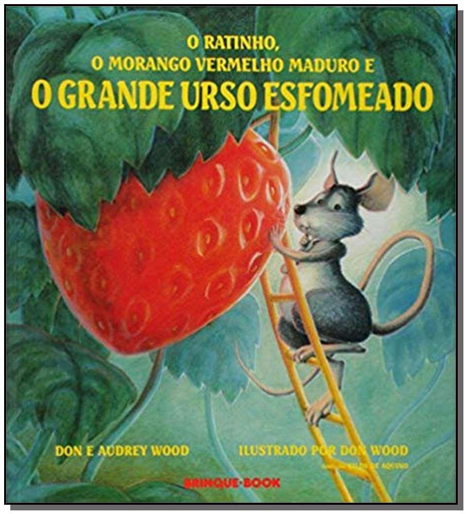 Ratinho, o Morango Vermelho e Maduro e o Grande