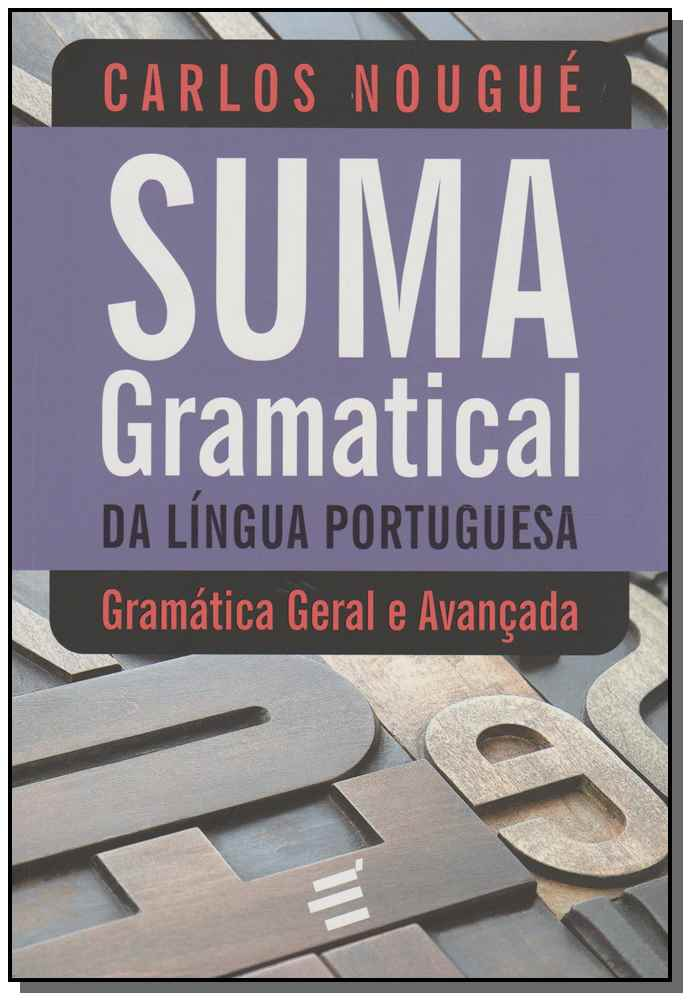Suma Gramátical da Língua Portuguesa