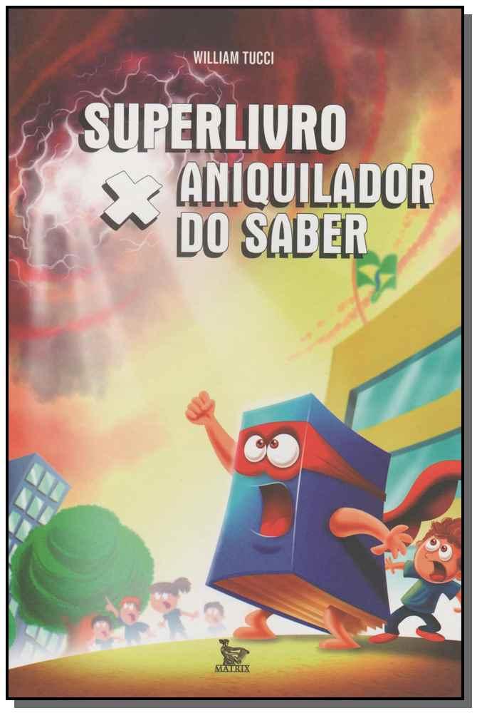 Superlivro x Aniquilador do Saber