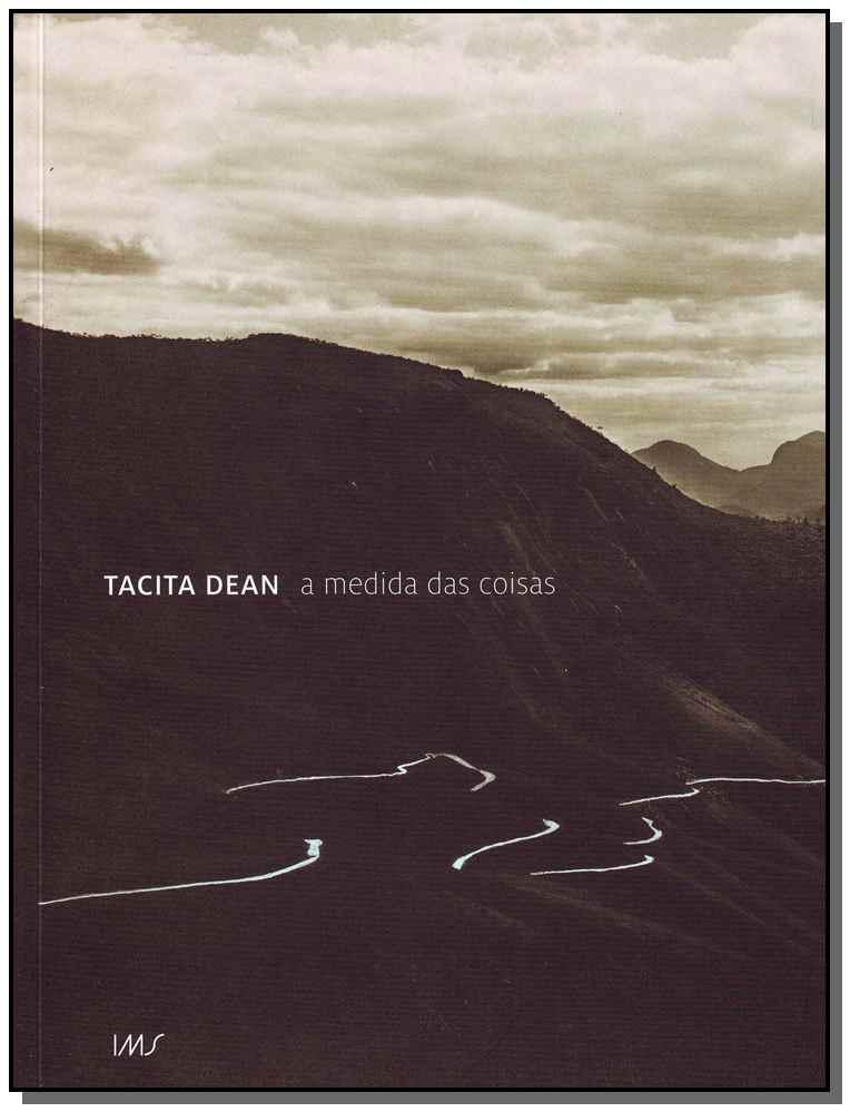Tacita Dean - a Medida das Coisas