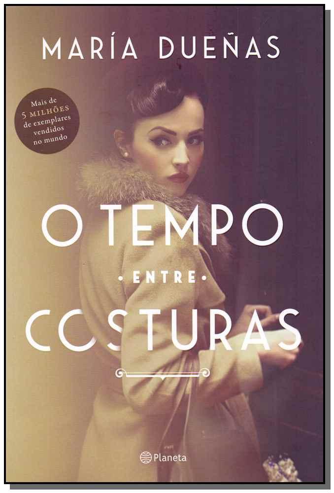 Tempo Entre Costuras, O - 4 Ed.