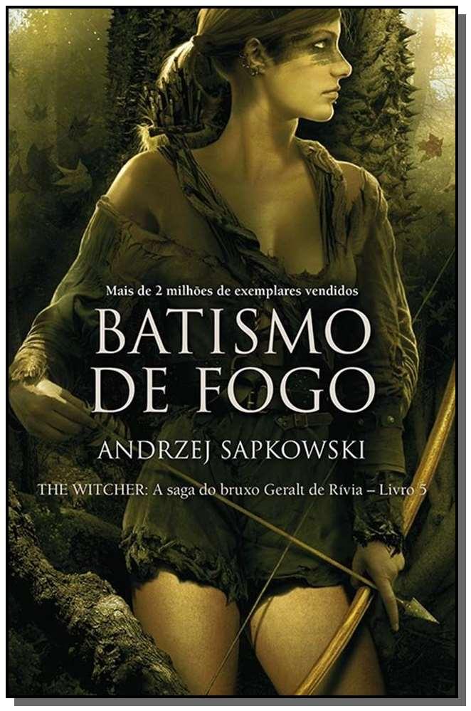 The Witcher - Batismo de Fogo - Vol. 05 - (A Saga do Bruxo Geralt de Rívia)
