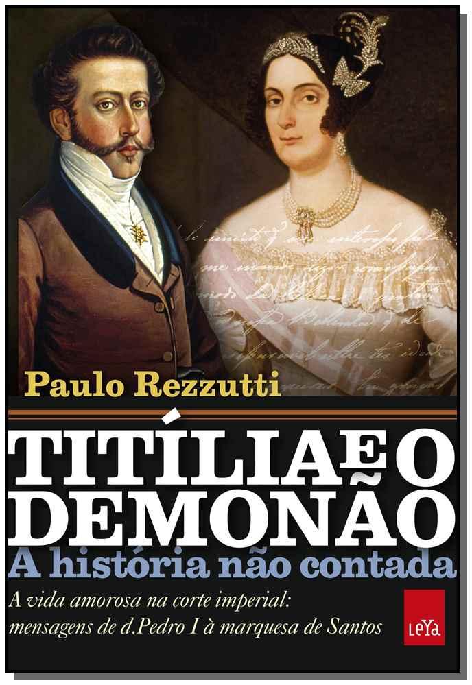 Titília e o Demonão - A História Não Contada