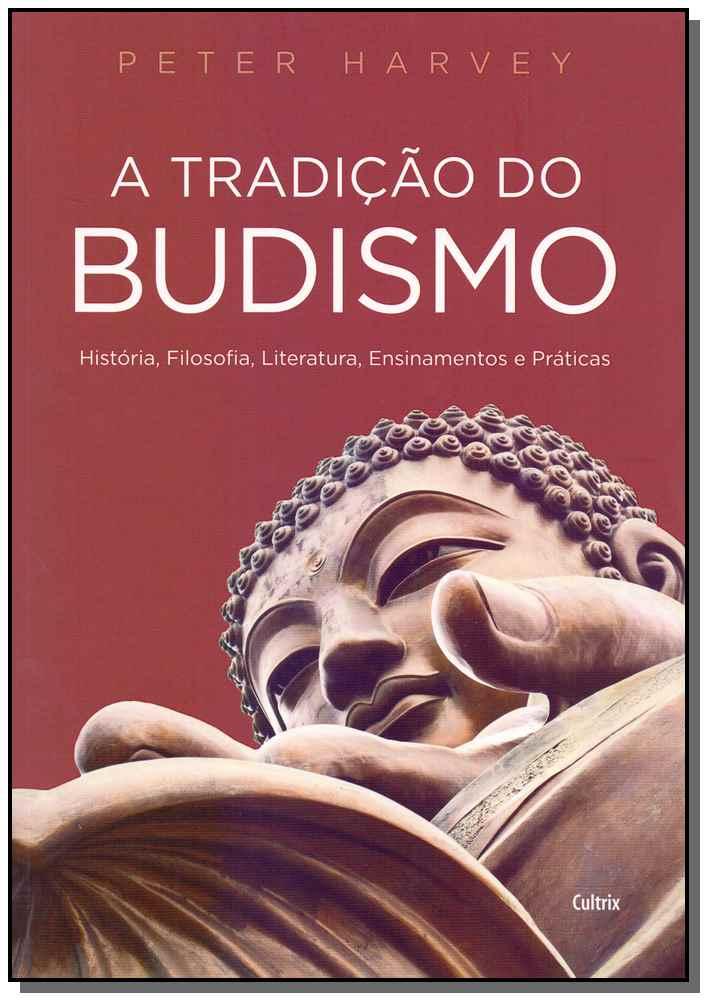 Tradição do Budismo, A