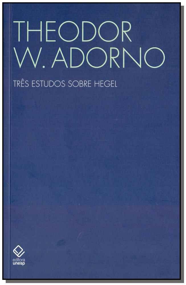 Três Estudos Sobre Hegel