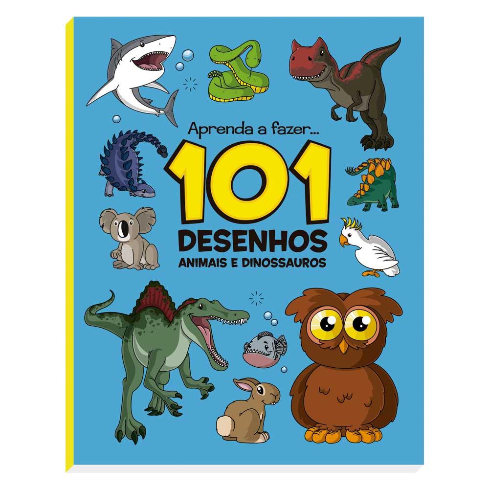 101 Desenhos: Animais e Dinossauros
