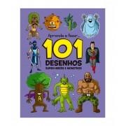 101 Desenhos: Super Heróis e Monstros