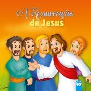 A Ressureição de Jesus - Literatura Bíblica